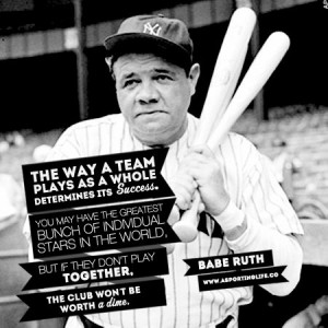 ... Bunch Of Individual Stars In The World… - Baby Ruth ~ Sports Quote