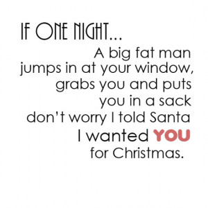 : If-one-night-A-big-fat-man-jumps-in-at-your-window-sayings-quotes ...