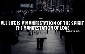 ... life is a man manifestation of the spirit the manifestation of love