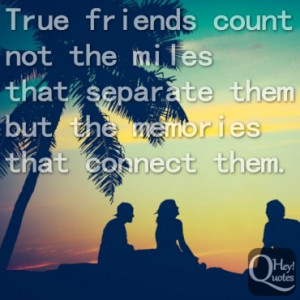 Sweet quote about friendship and distance between friends