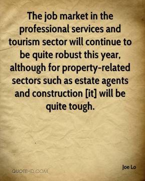 The job market in the professional services and tourism sector will ...