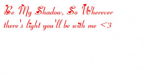 Tags: shadow love quotes