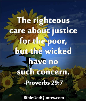 The righteous care about justice for the poor, but the wicked have no ...