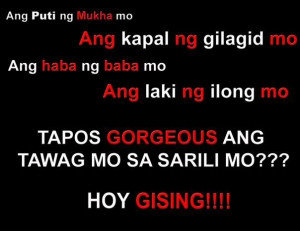 Re: May nag text... funny tagalog quotes.