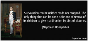 revolution can be neither made nor stopped. The only thing that can ...