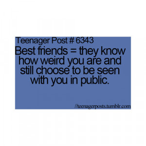 best friends, quotes, sayings, so true, teenager post, teenager quotes ...