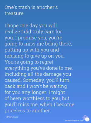 One day You 39 ll Miss Me Quotes