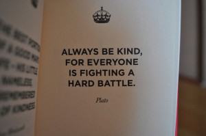 keep calm, keep calm and, kind, life, plato, quote, quotes