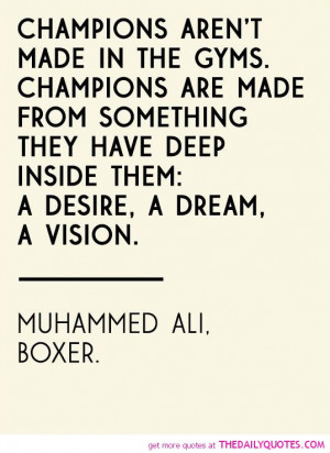 ... -arent-made-in-gyms-sports-muhammed-ali-quotes-sayings-pictures.jpg