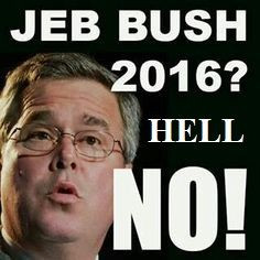 ONE more reason to NOT vote for Jeb
