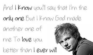 Singer ed sheeran nice quotes and sayings relationships