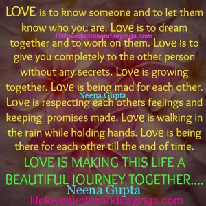 ... and to let them know who you are love is to dream together and to