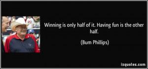 More Bum Phillips Quotes