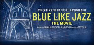 Blue Like Jazz... the movie.