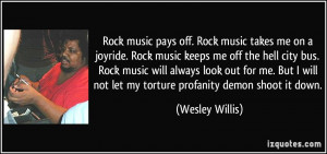 quote-rock-music-pays-off-rock-music-takes-me-on-a-joyride-rock-music ...