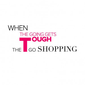 Retail therapy... #shop #fashion #quote