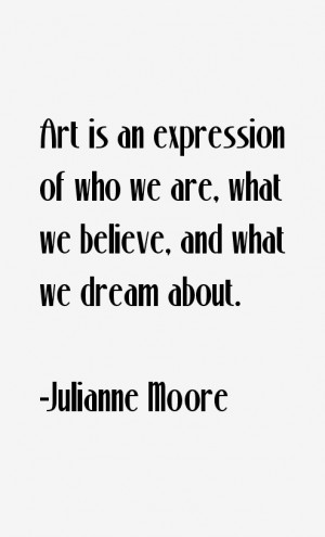 Julianne Moore Quotes amp Sayings