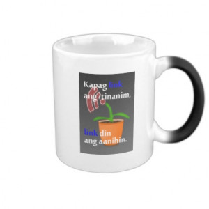 Pinoy funny blogger quotes: Link Building Coffee Mugs