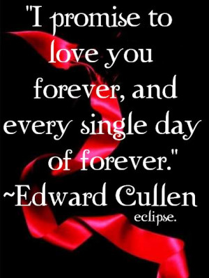 Twilight Saga - Edward Cullen Quote