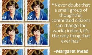 Margaret Mead's famous quote   Brain-Mind Blog
