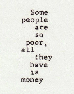 facts, life, life quote, life quotes, money, quote, quotes, real, true ...
