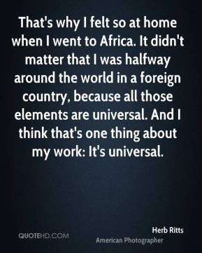 Herb Ritts - That's why I felt so at home when I went to Africa. It ...