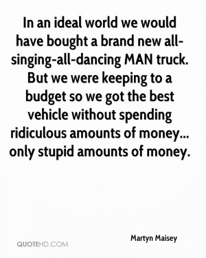 In an ideal world we would have bought a brand new all-singing-all ...