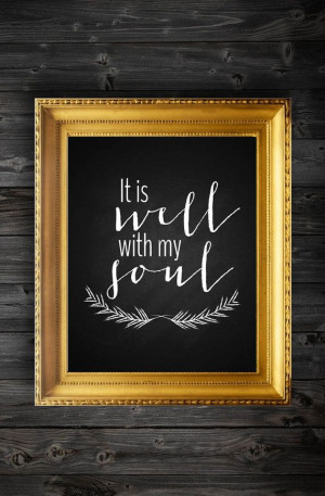 It Is Well With My Soul Chalkboard Modern Art Quote/Instant Download ...