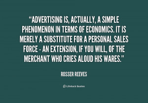 Advertising is, actually, a simple phenomenon in terms of economics ...