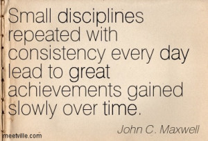... -John-C-Maxwell-discipline-great-time-day-Meetville-Quotes-4284