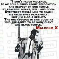 Quotes, Malcolm X, Black Power, Black Excellence Truly, Black Pride