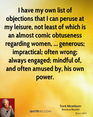 have my own list of objections that I can peruse at my leisure, not ...