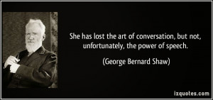 quote-she-has-lost-the-art-of-conversation-but-not-unfortunately-the ...