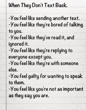 texting #not texting back #not important #wanting #ignored #bored # ...