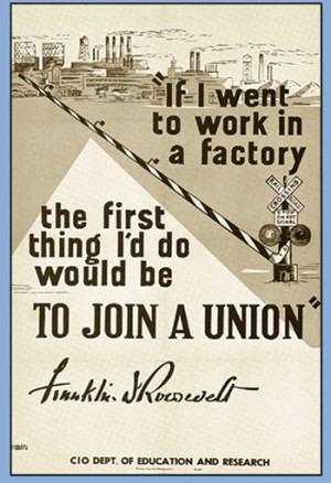This one was used to help union organizationduring the Roosevelt New ...