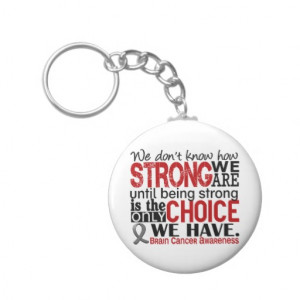 Inspirational Brain Cancer Quotes Brain cancer how strong we are
