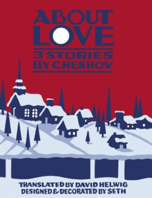 "... ""About Love: Three Stories by Anton Chekhov"" as Want to Read"