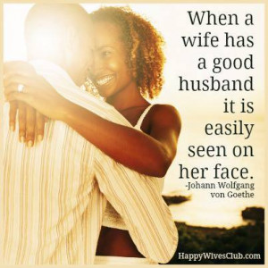 When A Wife Has A Good Husband