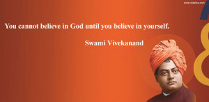 Motivational Thoughts-Swami Vivekananda-believe-god-quotes