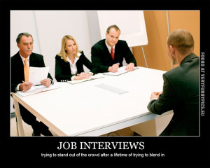 Funny Picture - Job interviews - Trying to stand out of the crowd ...