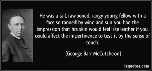 More George Barr McCutcheon Quotes