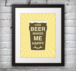 Beer Quotes Poster Love dark beers! dark beer
