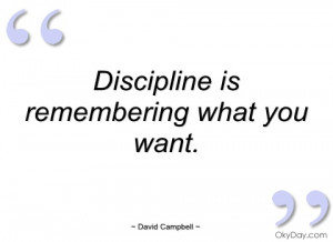 discipline is remembering what you want david campbell