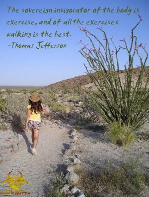 Thomas jefferson, quotes, sayings, walking, best, exercises, pics