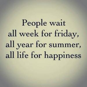 Always waiting for something