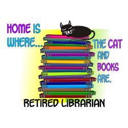 retired_librarian_home_is_where_cat_bookspng_gree.jpg?height=250&width ...