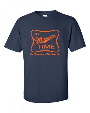 IT-S-MANNING-TIME-Peyton-DENVER-BRONCOS-Football-Funny-Mens-Tee-Shirt