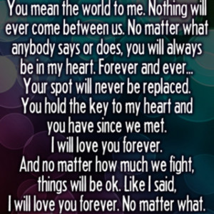 You mean the world to me..