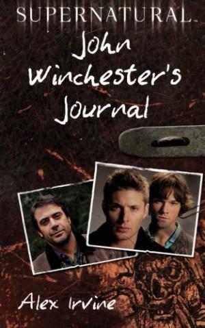 John Winchester Journal Quotes Dean