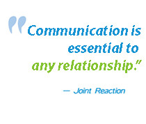 communication is essential to any relationship!
